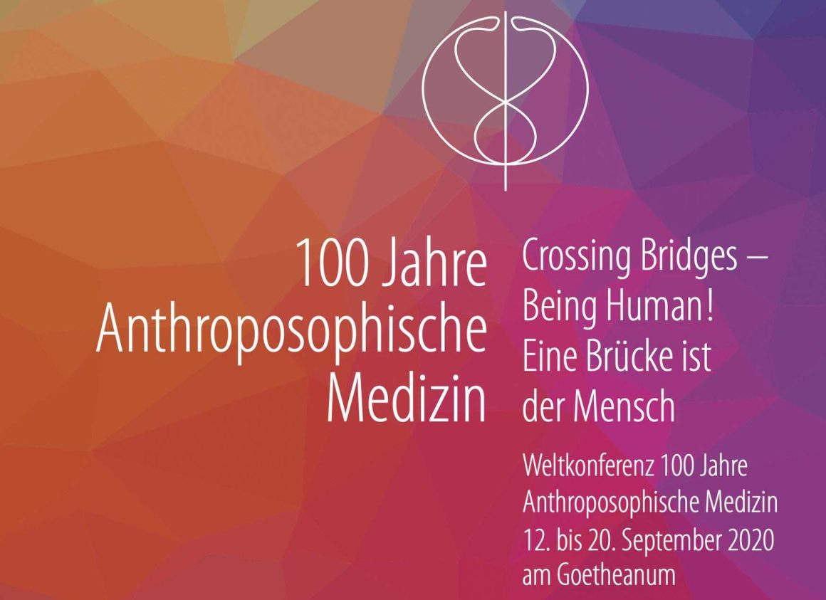«Crossing Bridges – Being Human» – 100 Jahre Anthroposophische Medizin