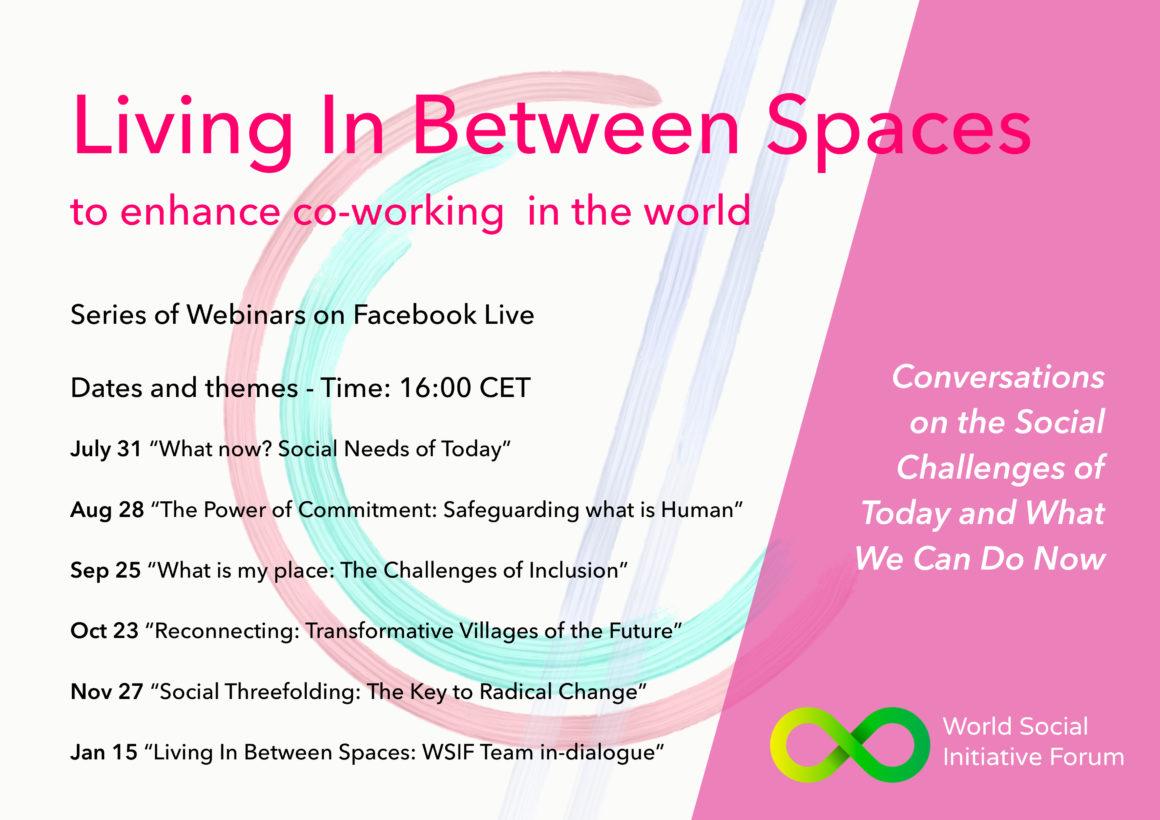 Living In Between Spaces – Webinar Reihe des World Social Initiative Forums
