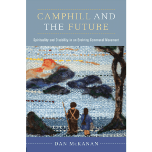 Camphill and the Future – El nuevo libro de Dan McKanan