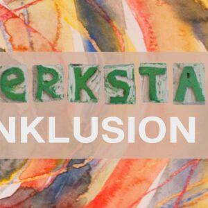 Werkstatt Inklusion (Inclusión en talleres)