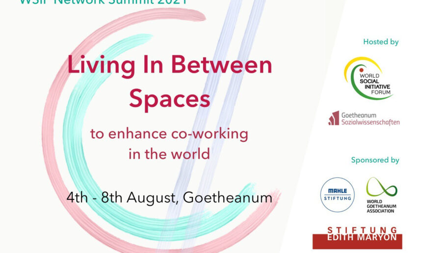 Living In Between Spaces – WSIF Network Summit at the Goetheanum and Online